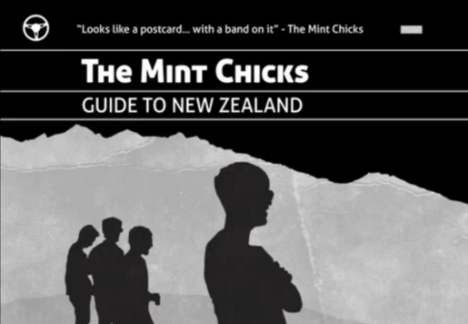 Mint Chicks Guide to New Zealand