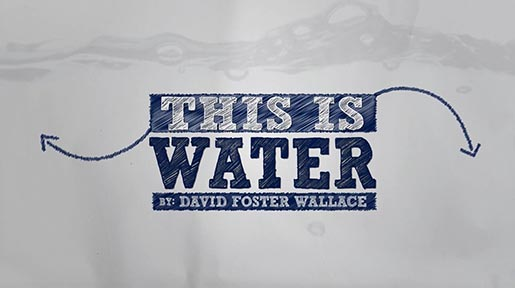 This Is Water short film - title