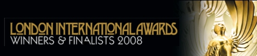 London International Awards Winners and Finalists 2008