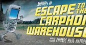 Escape to Carphone Warehouse