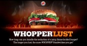 Burger King Whopper Lust