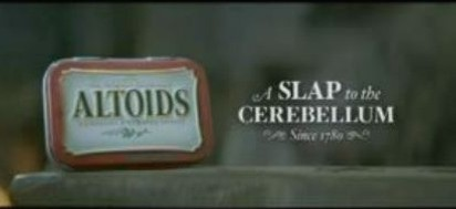Altoids A Slap to the Cerebellum