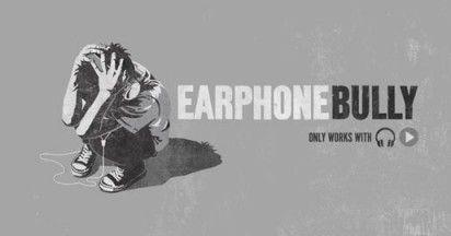 Earphone Bully