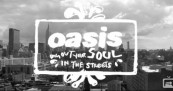 Oasis Dig Out Your Soul – In The Streets