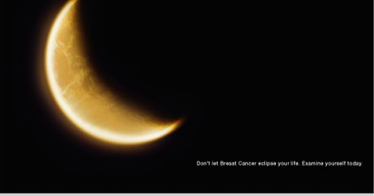 Do Not Let Breast Cancer Eclipse Your Life