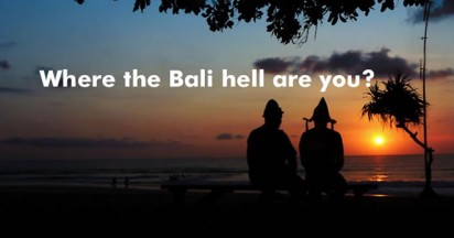 Where the Bali Hell Are You?